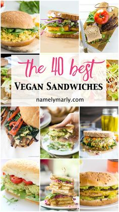 Best Vegan Sandwiches for National Sandwich Month.
