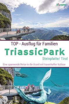Steinplatte - Triassic Park - Austria - KiMaPa - History is dry and boring? Not in the Triassic Park on the Steinplatte-Waidring! There, big and sma - Places To Travel, Places To See, Travel Destinations, Dino Park, History Of Earth, Austria, Nightlife Travel, Family Camping, Culture Travel