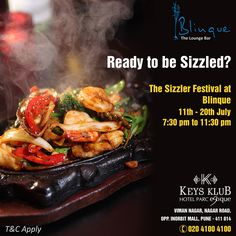 Today's the last day of The Sizzler Festival... So make haste and reserve your tables NOW!!!