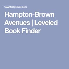 Hampton-Brown Avenues | Leveled Book Finder