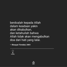 Pray Quotes, Best Quotes, Life Quotes, Islamic Love Quotes, Muslim Quotes, Jodoh Quotes, Tumbler Quotes, Cinta Quotes, Wattpad Quotes