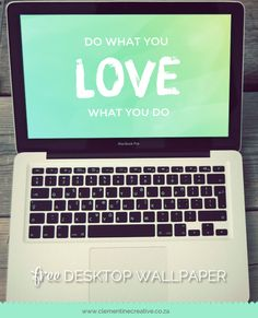 Do What You Love Wallpaper - Clementine Creative | DIY Printable Stationery