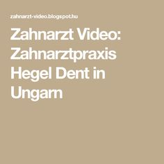 Zahnarzt Video: Zahnarztpraxis Hegel Dent in Ungarn