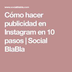 Cómo hacer publicidad en Instagram en 10 pasos | Social BlaBla