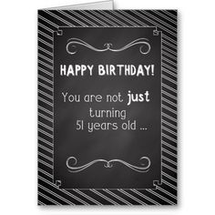 Shop 41 Year Old Happy Birthday, Chalkboard Look Card created by sandrarosecreations. Man Birthday, Birthday Ideas, Happy Birthday Chalkboard, Love You, My Love, Custom Greeting Cards, Thoughtful Gifts, Thoughts, 50th