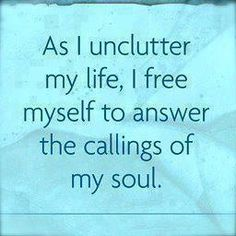 Simplify, cast off, unclutter. Great Quotes, Quotes To Live By, Me Quotes, Inspirational Quotes, Motivational, The Words, Encouragement, The Calling, Thing 1