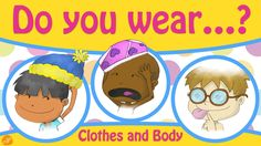 Clothing and Body Parts Chant for Kids - Pattern Practice by ELF Learning
