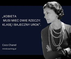 Coco Chanel, In Other Words, Oprah Winfrey, Fashion Quotes, Motto, Haha, Inspirational Quotes, Humor, My Love
