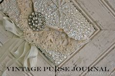 Journal from Vintage Purse: How to make a pretty journal using a vintage purse for the outside. by Suzzanne Duda