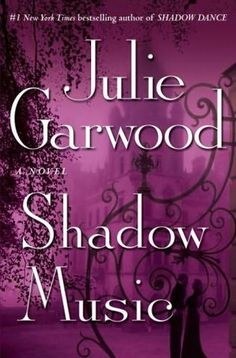 book cover of     Shadow Music      (Highlands'  Lairds, book 3)    by    Julie Garwood