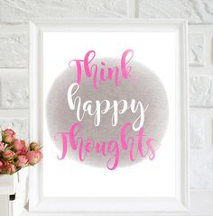 Think Happy Thoughts print positive thoughts nursery
