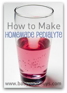 HOMEMADE PEDIALYTE. I made this all the time when my twins were little-.10 instead of $6.00