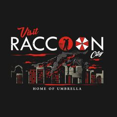 Shop VISIT RACCOON resident evil t-shirts designed by arace as well as other resident evil merchandise at TeePublic. Resident Evil Raccoon City, Resident Evil Vii, Resident Evil Video Game, Arte Zombie, Heroes United, Umbrella Corporation, Horror Artwork, City Vector, Red Dead Redemption