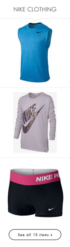 """""""NIKE CLOTHING"""" by cottoncandy1223 ❤ liked on Polyvore featuring men's fashion, men's clothing, men's shirts, men's tank tops, light photo blue, mens muscle tank tops, mens dri fit tank tops, mens dri fit shirts, mens blue shirt and mens tank tops"""