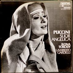Ilona Tokody - Suor Angelica, I have to admit that the cover image of a nun with fabulously full false eyelashes held to me a certain allure...  #Diva #HappyBirthday #OnThisDay #Opera #IlonaTokody #Puccini  blairparkinson.com