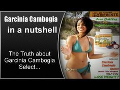 Garcinia Cambogia Select Reviews-DONT Buy Garcinia Cambogia Until You See This Video!