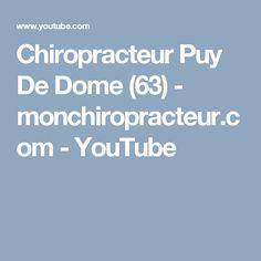 Chiropracteur Puy De Dome (63)  - monchiropracteur.com - YouTube