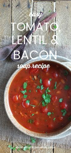 A quick and simple soup recipe packed with flavour, and ready in under twenty minutes! #soup #recipe #tomato #bacon #lentils