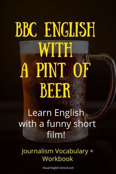 Aug 10, 2018 - Learn BBC English with a comedy sketch. Two friends meet up for a pint of beer after work. That's the story of Mid-Brow's latest short film, Bad News. You might be thinking it's not a big deal; these things happen every day. But what is not ordinary at all is that the two friends happen to be BBC newsreaders