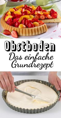 Baking fruit soil - the simple basic recipe DELICIOUS-Obstboden backen – das einfache Grundrezept Baking Recipes, Cookie Recipes, Dessert Recipes, Easy Desserts, Dinner Recipes, Food Cakes, Torte Au Chocolat, Food Items, Chefs