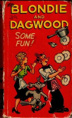 Blondie and Dagwood Some Fun Vintage 1940's Whitman Better Little Book