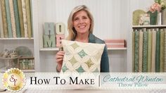 How to Make a Cathedral Window Pillow | with Jennifer Bosworth of Shabby Fabrics!