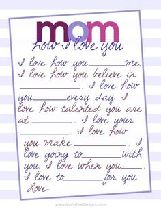 Simple fill in the blank Mother's Day Free Printable for Mom. This is perfect for a last minute gift or to add in with her card!