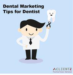 http://tipsforpatientacquisition.blogspot.in/2015/01/best-dental-marketing-tips.html