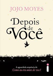 No Sempre Romântica #Resenha:Depois de você - Jojo Moyes, por Sueli. http://www.sempreromantica.com.br/2016/03/depois-de-voce-jojo-moyes-por-sueli.html
