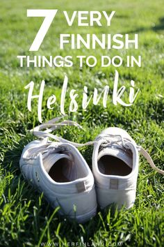 Are you looking for unique ideas what to see in Helsinki? Check this helpful article which describes seven very Finnish suggestions in the city! Finland Trip, Finland Travel, Denmark Travel, Norway Travel, Lithuania Travel, Estonia Travel, Finland Destinations, Travel Destinations, Helsinki Things To Do