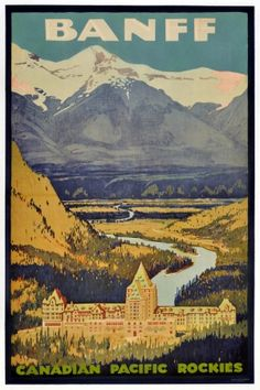 In this vintage Canadian travel poster the Banff Springs Hotel is surrounded by the mountains of the Canadian Pacific Rockies in Banff National Park. Poster Retro, Vintage Ski Posters, Print Poster, Art Print, Posters Decor, Art Deco Posters, Disney C, Poster Sport, Posters Canada