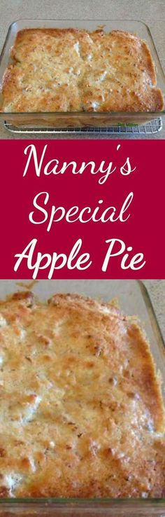 Nanny Pat's Special Apple Pie - This apple pie is an old family recipe and always very popular, especially for those who prefer a crustless pie! Apple Pie Recipes, Fall Recipes, Sweet Recipes, Holiday Recipes, Apple Pies, 13 Desserts, Delicious Desserts, Dessert Recipes, Yummy Food