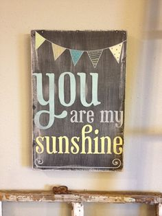 You are my sunshine  chalkboard look with painted by kspeddler, $42.00  Ordered for the kids bathroom. Love : )