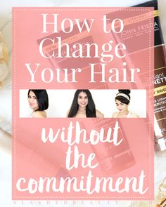 AD - Learn how to change up your hair without the commitment: lighten your hair without a salon trip, rock faux bangs, and fake a chic chop with these tips! | Slashed Beauty. Not A Basic Brunette