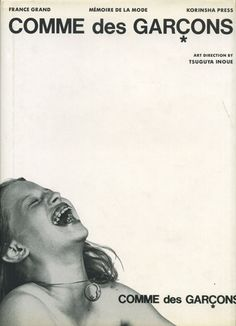 "Book, France Grand ""Mémoire de la Mode: COMME des GARÇONS"", Korinsha Press, Art Derection by Tsuguya Inoue, 1998"