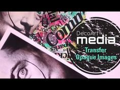 DecoArt - OPaque image transfer technique Mixed Media Education