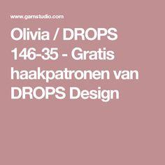 Olivia / DROPS 146-35 - Gratis haakpatronen van DROPS Design