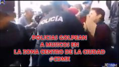 Policias CDMX les roban instrumentos a Musicos