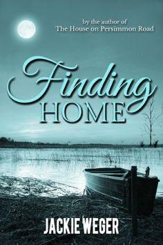 Finding Home by Jackie Weger, http://www.amazon.com/dp/B00D7WKQRA/ref=cm_sw_r_pi_dp_AAPutb05MD7GH