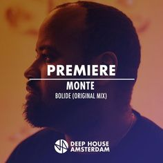 Premiere: Monte - Bolide (Original Mix) by Deep House Amsterdam | Free Listening on SoundCloud