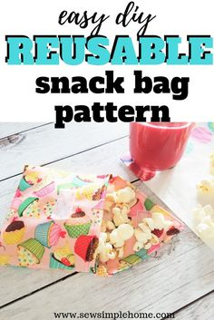 Save money this school year with this simple diy reusable snack bag pattern and photo tutorial. Diy Crafts For Kids Easy, Easy Diy, Simple Diy, Kids Crafts, Simple Crafts, Kids Diy, Easy Sewing Projects, Sewing Tutorials, Sewing Tips