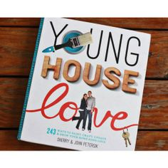 Young House Love - best non-intimating DIY home decorating book I've ever come across - RGC.