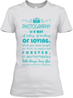 Photography captures the magic that is real life! Thanks Teespring!