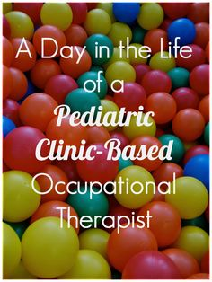 OT Cafe: A Day in the Life of a Pediatric Clinic-Based Occupational Therapist #OTMonth #PediOT