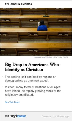 NYT Now: Big Drop in Share of Americans Calling Themselves Christian  http://nyti.ms/1HdYzFR