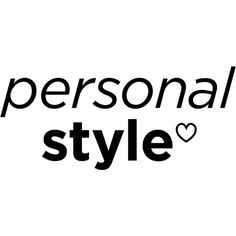personal style text ❤ liked on Polyvore featuring words, text, quotes, backgrounds, fillers, magazine, phrase, articles, saying and headline