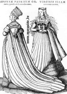 Hans Weigel's Book of Costume 1577: Sponsae Patriciae Ornatus, quando ad choraeas ducuntur...