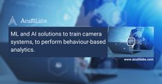 Innovative & futuristic Artificial Intelligence (AI) and Machine Learning (ML) Solutions - The technology experts at Acuiti Labs uses ML and AI solutions to train #camerasystems, to perform #behaviorbasedanalytics for people, vehicles, machines, and the environment depending on its observation of factors such as shape, size, color, and speed. Contact Us for more details. #artificialintelligence #machinelearning #securitydevices #securitysystem