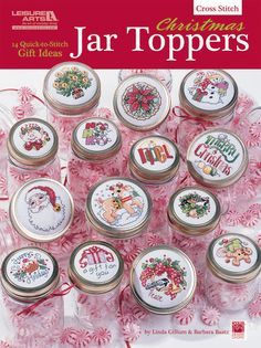 LEISURE ARTS-Christmas Jar Toppers. These festive counted cross stitch designs make the perfect topper for holiday gifts. Fill mason jars with candies; cocoa; and other yummy goodies then stitch up a great lid to put on top!
