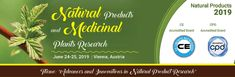 6th International Conference and Exhibition on #Natural_Products and #Medicinal_Plants Research June 24-25, 2019 Vienna, Austria